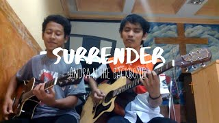 Andra and The Backbone - Surrender (Acoustic cover)