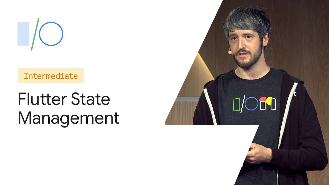 Pragmatic State Management in Flutter (Google I/O'19)