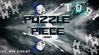 """TOBI - """"Puzzle Piece"""" feat. MRC Riddims"""
