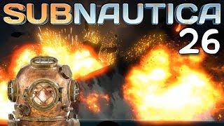 Subnautica Gameplay Ep 26 -