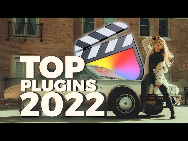 The Top 5 Must Have Final Cut Pro Plugins