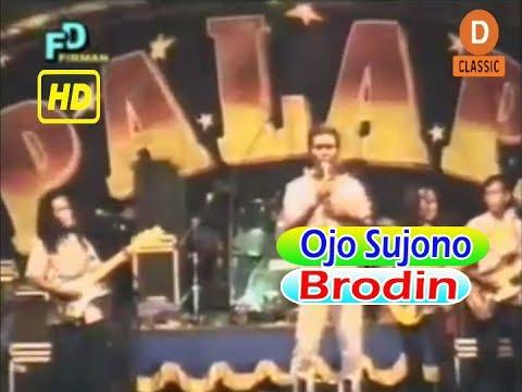 Ojo Sujono-Brodin-Om.Palapa Campursari Lawas Dangdut Koplo Clasik
