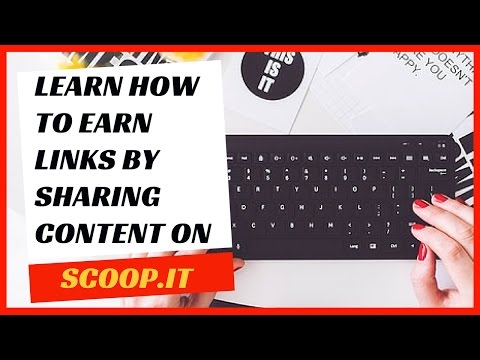 How to use Scoop.it in a white-hat link building strategy.