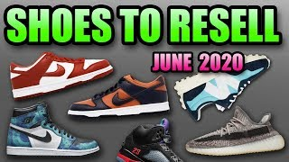 The Best Sneaker Releases In June 2020 ! Sneakers To Resell In June 2020