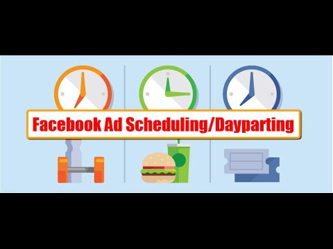 Facebook Ad Scheduling/DayParting-Facebook Marketing