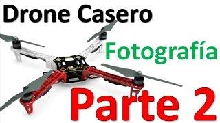 Como Hacer Un Drone Casero Fotografía Parte 2 Estructura de un drone