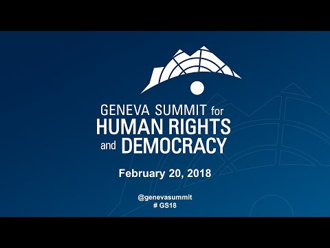 The 10th Geneva Summit for Human Rights and Democracy