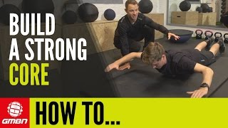 How To Get A Strong Core For Mountain Biking – Essential MTB Core Strength Workout