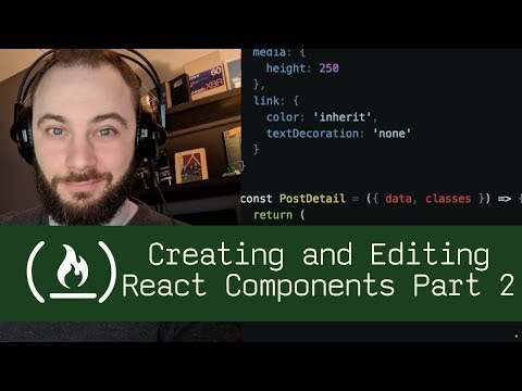Creating and Editing React Components Part 2 (P5D37) - Live Coding with Jesse