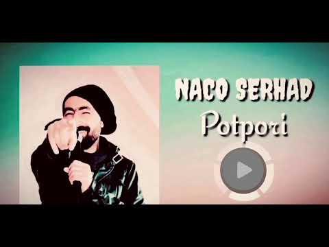 NACO SERHAD ( lo şiwano \u0026 wer barane ) 2020 indir
