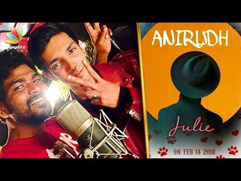 Julie Song : Review | Anirudh Ravichander, Vignesh Shivan