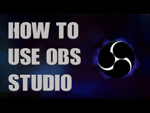 How To Use OBS Studio
