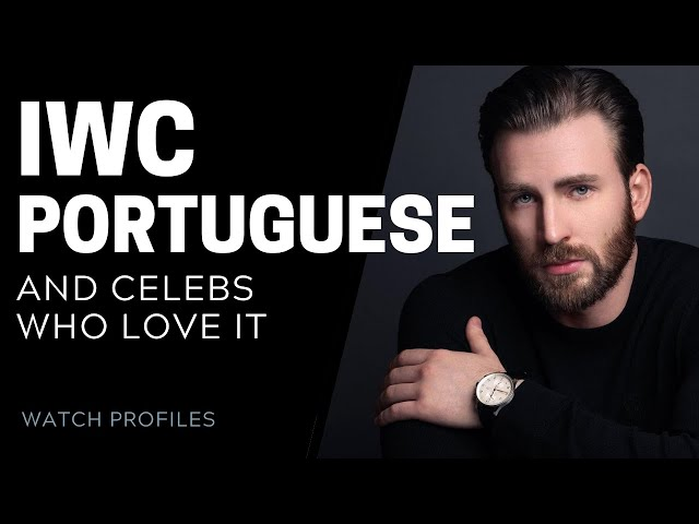 IWC Portuguese, And Celebs Who Love It | SwissWatchExpo