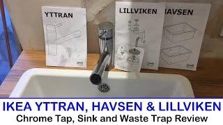 Ikea Yttran Chrome Tap Havsen Sink And Lillviken Sink Waste Trap Review