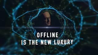 Futurist Keynote Speaker Gerd Leonhard: Offline is the new luxury!