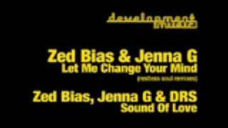 Zed Bias Feat  Jenna G Let Me Change Your Mind Restless Soul Vocal Mix1