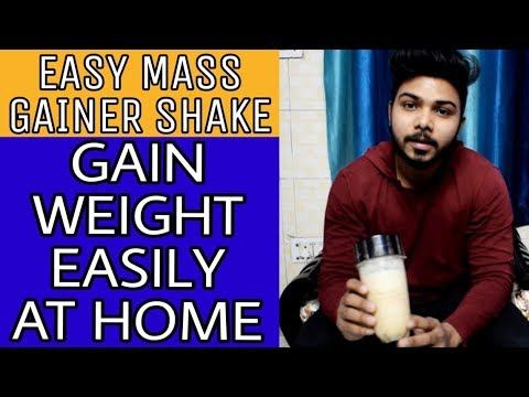 EASY HOME-MADE MASS GAINER SHAKE (HINDI) | WITHOUT ANY SUPPLEMENTS | GAIN WEIGHT EASILY AT HOME