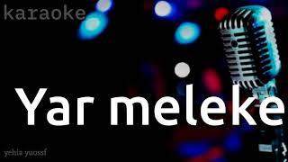 Yar meleke _ Karaoke . يارا مالكة _ kürtçe كاروكي
