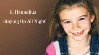 G Hannelius - Staying Up All Night