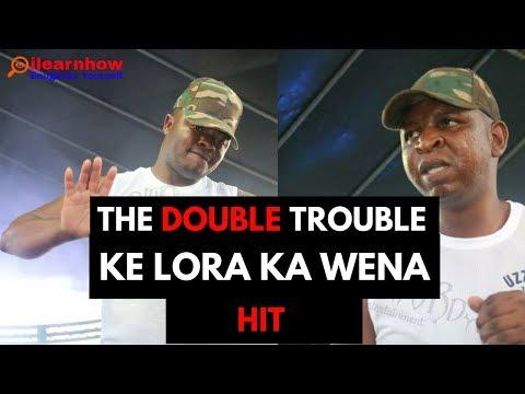The Double Trouble -Ke Lora Ka Wena (I Dream About You)