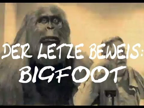 Der Letzte Beweis: Bigfoot  [HQ/Deutsch]