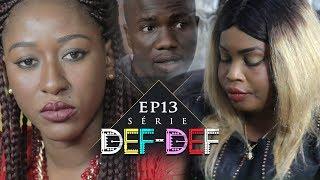 Série Def Def - Episode 13