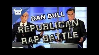 REPUBLICAN RAP BATTLE - Dan Bull