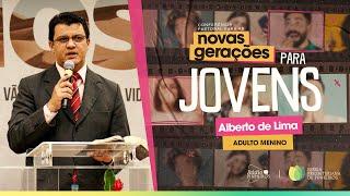 ADULTO MENINO | Pr. Alberto de Lima | [IPPTV]