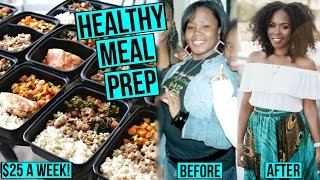 Healthy Meal Prep for College Students ON A BUDGET | How I Lost 100 Pounds on $25 A WEEK!