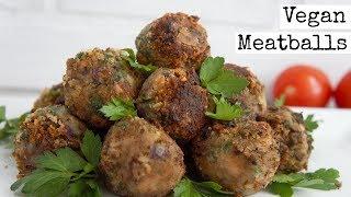 Easy Vegan Meatballs   How to Make