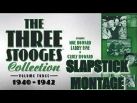 The Three Stooges Volume 3 Slapstick Montage