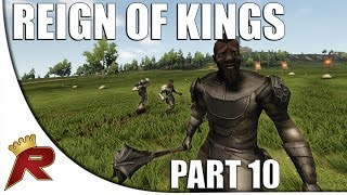 "Reign of Kings - Part 10: ""The King"