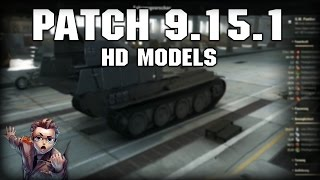 PATCH: 9.15.1 HD Models // Let's Play World of Tanks German Gameplay