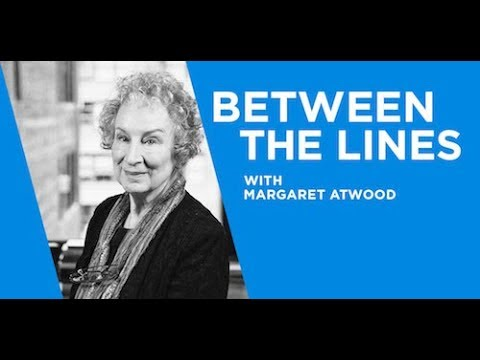 Margaret Atwood - Between The Lines Interview | CreativeLive