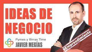 Javier Megías - ¿Cómo encontrar ideas de negocio?
