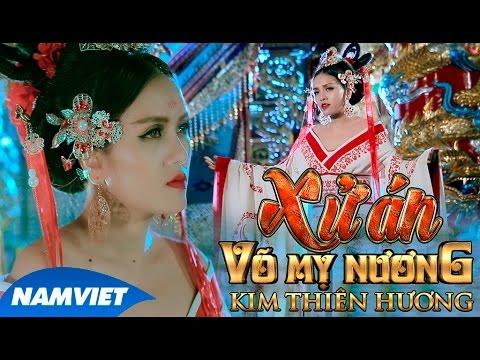 Phim Ca Nhạc Xử Án Võ Mỵ Nương - Kim Thiên Hương (Hồ Việt Trung, Hứa Minh Đạt, ...) [MV HD OFFICIAL]