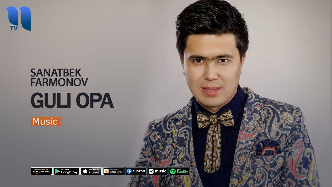 Sanatbek Farmonov - Guli opa   Санатбек Фармонов - Гули опа (music version)