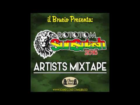 ROTOTOM SUNSPLAH 2016 ARTISTS MIXTAPE By Il Brucio