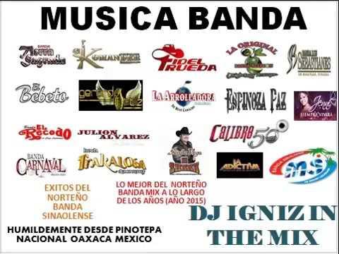 Lo Mejor De La Musica Banda Mix 2015 2016 2017 (Las mas Escuchadas)