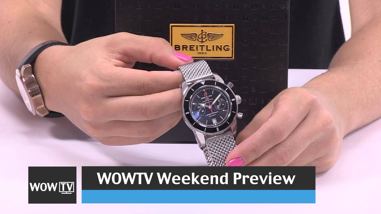 world of watches tv preview weekend show august 1st