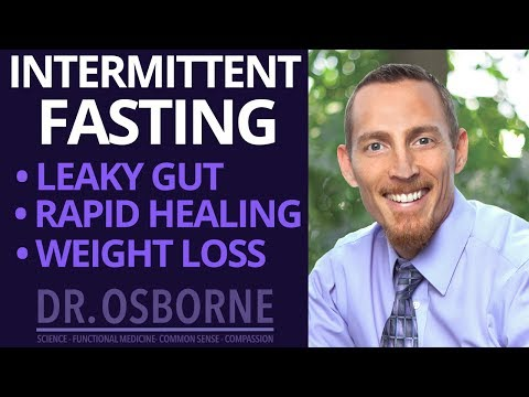 Intermittent Fasting For Leaky Gut, Rapid Healing, and Weight Loss.