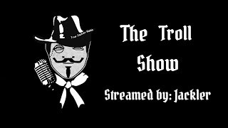 """The Troll Show [Episode 74] - Ghost's """"Thunderdome"""" Chatroom, and Banned from Periscope"""