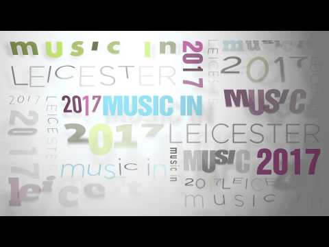 Music in Leicester 2017