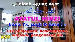 #39 FAIDAH AYATUL HIRZI (  LAQOD  JAA-AKUM )