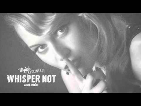 Анастасия Гаврилюк (VIRGINIA) -  Whisper not (Ella Fitzgerald cover)