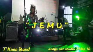 Jemu By T'koes Band