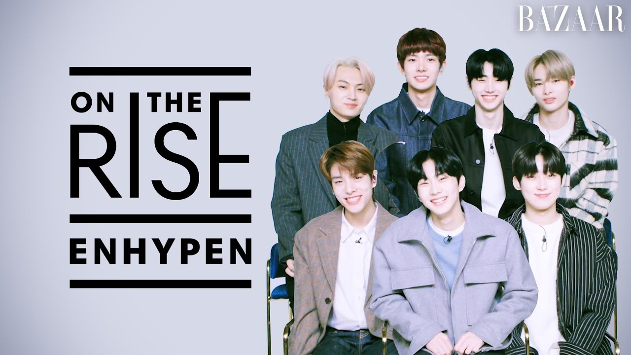 ENHYPEN (엔하이픈) Talk BORDER : DAY ONE Debut Album & I-LAND Finale | On The Rise | Harper's BAZAAR