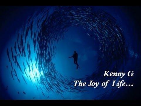 Kenny G  - The Joy of Life