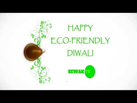 #Happy #Eco_Friendly #Diwali With Regards #SewakTv