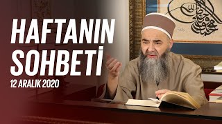 Cübbeli Ahmet Hocaefendi Ile Haftanın Sohbeti 12 Aralık 2020